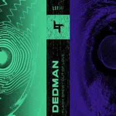 Dedman - Out Of Love