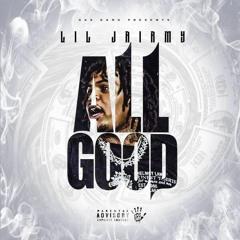 Lil Jairmy - All Good