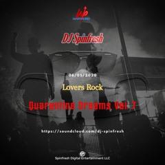 Quarantine Dreams Vol. 7