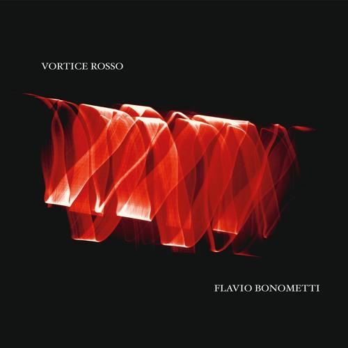 Flavio Bonometti – Vortice Rosso