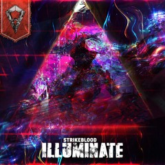 Strike Blood Ft. TNYA - Illuminate