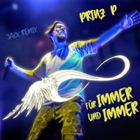 Prinz Pi - für immer und immer Remix 2021 I JACK REMIX
