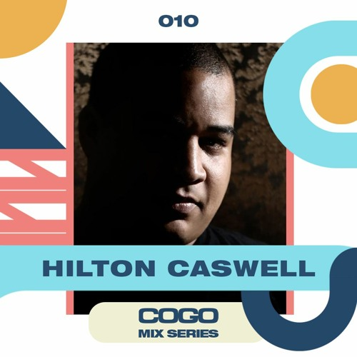 Hilton Caswell - COGO Mix 010
