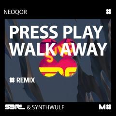 S3RL & Synthwulf - Press Play Walk Away (NeoQor Remix)