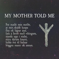 My Mother Told Me