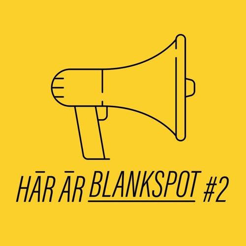 Här är Blankspot #2 – Är vi immuna nu?