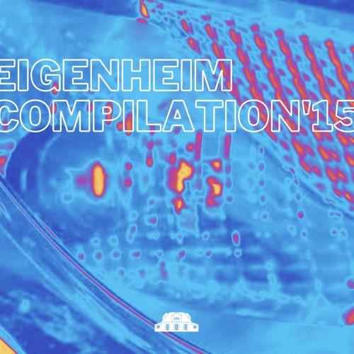 Eigenheim Compilation '15