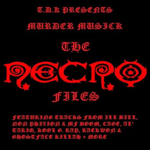 T.D.K Presents Murder Musick: The Necro Files