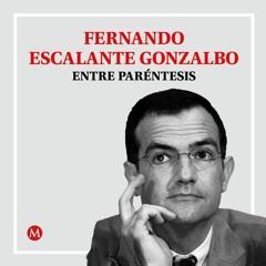 Fernando Escalante. Actualidad de Juárez