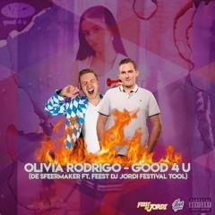 Olivia Rodrigo Ft. Dr. Phunk - good 4 u (De Sfeermaker & FDJ Jordi Festival Tool) COPYRIGHT PREVIEW