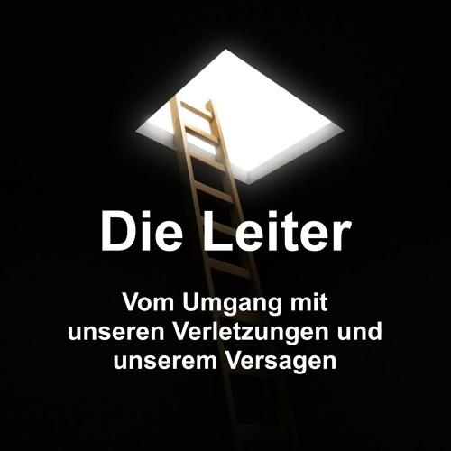 20200621 - Frank Claus - Die Leiter - Vom Überwinden unserer Verletzungen und unseres Versagens