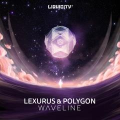 Lexurus & Polygon - Waveline