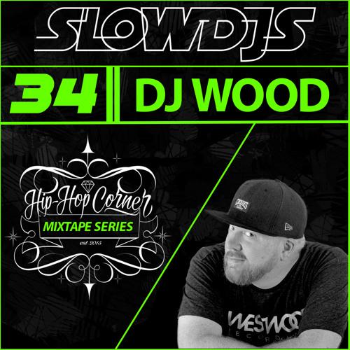 Hip Hop Corner Vol.34 DJ WOOD