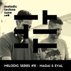 Melodic Series #12 - Hagai & Eyal
