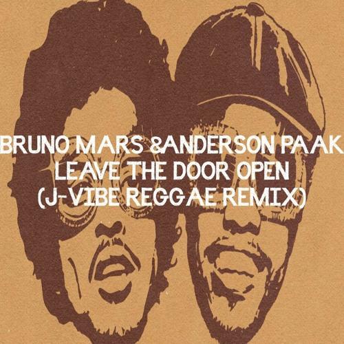 Bruno Mars & Anderson Paak - Leave The Door Open (J - Vibe Reggae Remix)