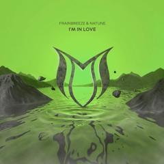 Frainbreeze & Natune - I'm In Love (Remastered 2020)