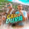Download MC L da Vinte e MC AK - Cara Dura Mp3