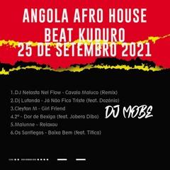 Angola Afro House Beat Kuduro Mix 25 de Setembro de 2021 – DjMobe