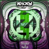 ❌❌𝗡𝗘𝗪 𝗔𝗥𝗧𝗜𝗦𝗧❌❌ Skrillex & The Doors - Breakn' A Sweat (Kacky Flip) ✅FREE DOWNLOAD✅