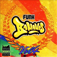 FUNK BANANAS VOL 4  ★OUT NOW★ MisterRich-Minimix ★BFMB031★