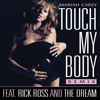 Touch My Body (Remix featuring Rick Ross and The-Dream)