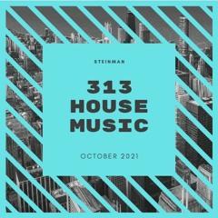 313 Live Mix: October 2021
