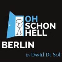Berlin Oh schon HELL by Daniel De Sol Artwork
