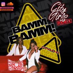 BAMM BAMM REMIX! City Girls X Stylo G by Hannah Evensen