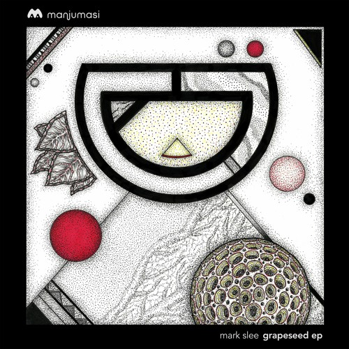Mark Slee - Grapeseed EP [MAMA023]