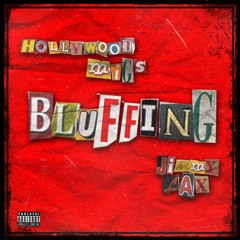 Bluffing feat Jimmy Lax (Prod. wnnacry)