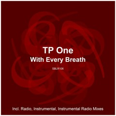 TP One - With Every Breath