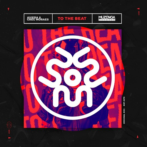 Aviera, Greg Moraes - To The Beat (Original Mix)