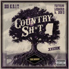 Country Sh*t (Remix) (Explicit Version) [feat. Ludacris & Bun B]