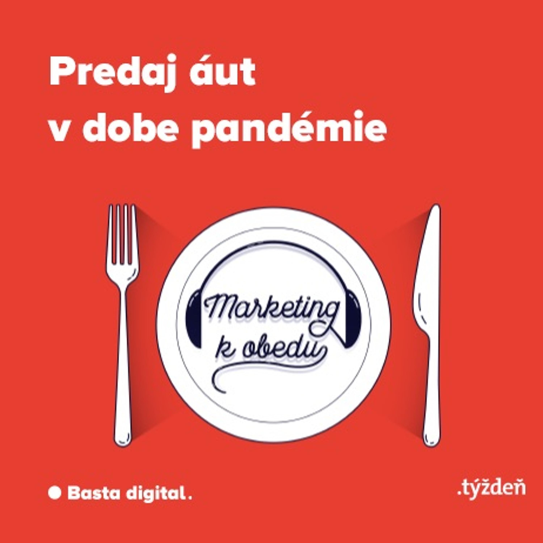 Marketing k obedu - Predaj áut v dobe pandémie