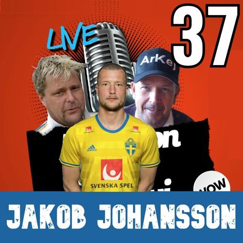 37 - Jakob Johansson (Special)