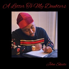 A Letter To My Doubters Prod. Gas Shawty