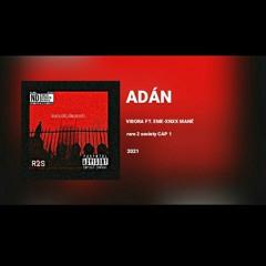 ADÁN - VÍBORA ft EME-XNXX MANÉ
