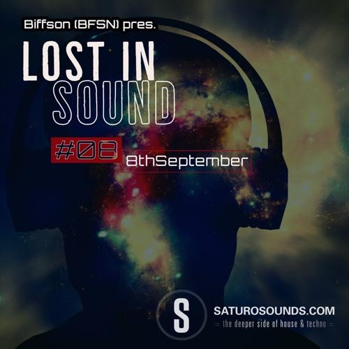 Saturo Sounds - Biffson (BFSN)pres. Lost In Sound #08