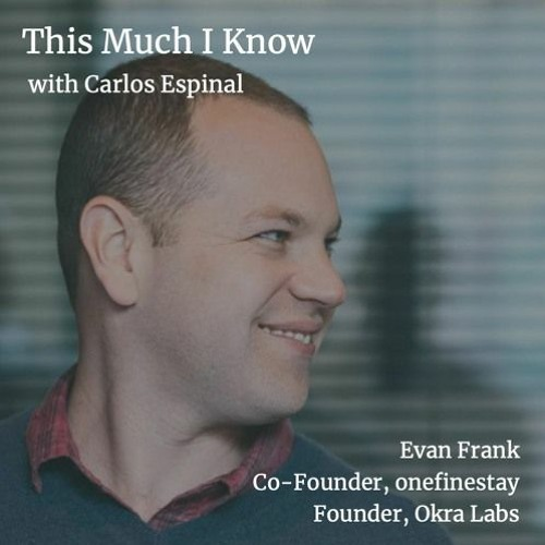 Evan Frank, Co-Founder of onefinestay, on servant leadership & OKRs