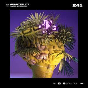 Sam Feldt - Heartfeldt Radio #241 [Stadiumx Guest Mix]