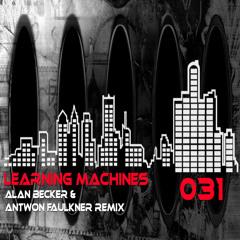 Alan Becker - Learning Machines (Original Mix)
