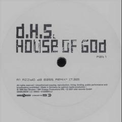 DHS & Azzido Da Bass - House of God (Kazbiel Reincarnation Mix)