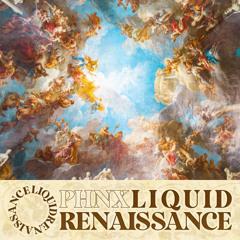 Liquid Renaissance Mix(April 2021)