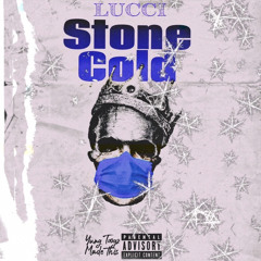 Lucci-Stone Cold(prod.by Phozer)Cover by YungToogz