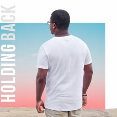 Holding Back - A.Z.I
