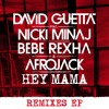 Hey Mama (feat. Nicki Minaj, Bebe Rexha & Afrojack) (Modern Machines Remix)