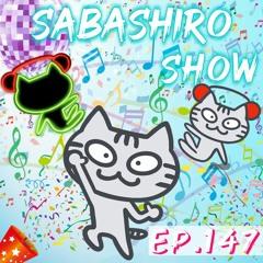 Sabashiro Show EP.147 House Music Electro Dance Progressive EDM Future Mix - Takker Sabashiro