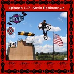 Episode #117 - Kevin Robinson Jr.