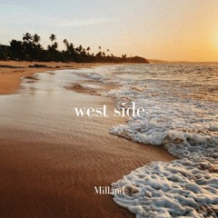 west side - milland (ariana grande cover)
