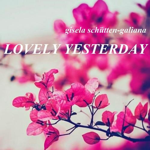 Lovely Yesterday (c)